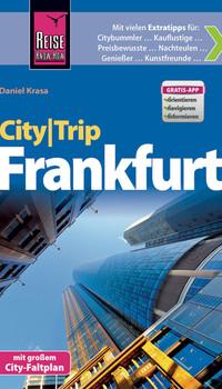 Reise Know-How CityTrip Frankfurt: Reiseführer mit Faltplan - Daniel Krasa