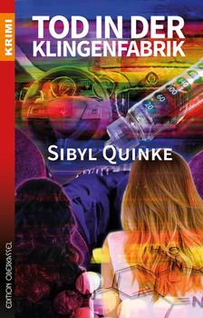 Tod in der Klingenfabrik - Sibyl Quinke  [Taschenbuch]