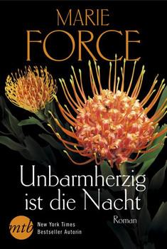 Unbarmherzig ist die Nacht - Marie Force  [Taschenbuch]