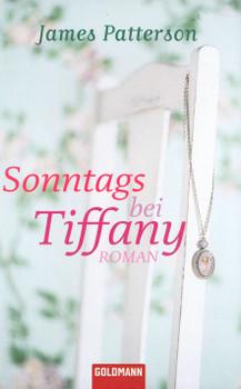 Sonntags bei Tiffany - James Patterson [Taschenbuch]