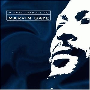 Various - A Jazz Tribute to Marvin Gaye