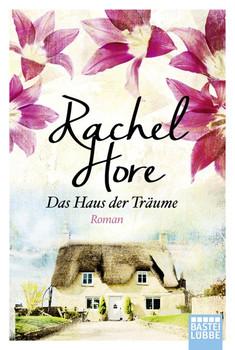 Das Haus der Träume - Rachel Hore