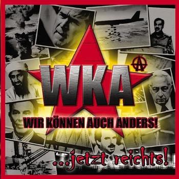Wka - Jetzt Reichts
