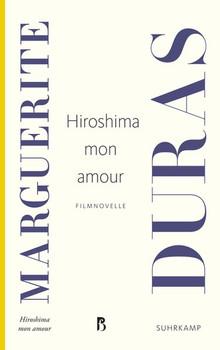 Hiroshima mon amour. Filmnovelle - Marguerite Duras  [Taschenbuch]