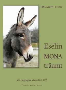 Eselin Mona träumt - Margrit Ellena  [Gebundene Ausgabe]