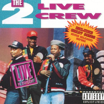 The 2 Live Crew - Live in Concert