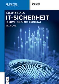 IT-Sicherheit. Konzepte - Verfahren - Protokolle - Claudia Eckert  [Gebundene Ausgabe]
