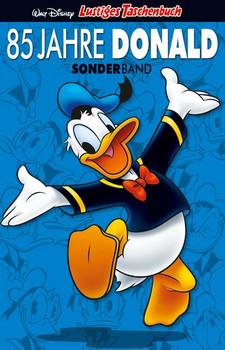 Lustiges Taschenbuch: Sonderband - 85 Jahre Donald Duck [Taschenbuch]