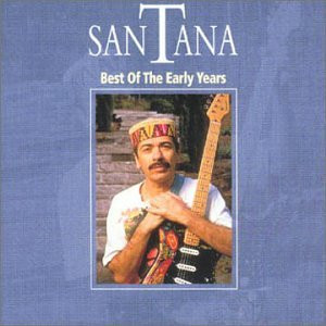 Santana - Best of the Early Years