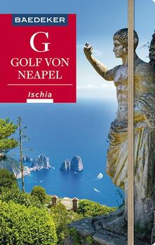 Baedeker Reiseführer Golf von Neapel, Ischia, Capri. mit GROSSER REISEKARTE - Peter Amann  [Taschenbuch]