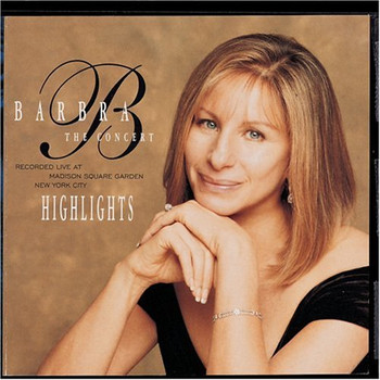 Barbra Streisand - Concert Highlights