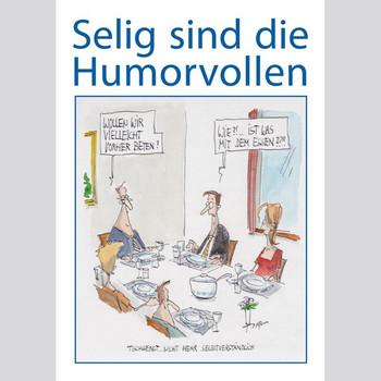 Selig sind die Humorvollen [Taschenbuch]