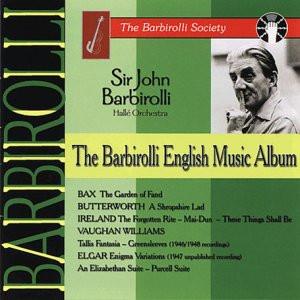 Barbirolli - The Barbirolli English Music Album
