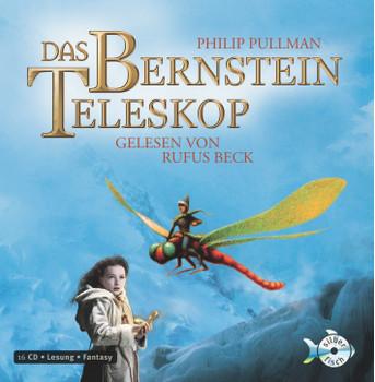 Phillip Pullman: das Bernstein Teleskop / Hörbuch