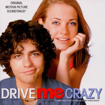 Drive Me Crazy [Soundtrack]
