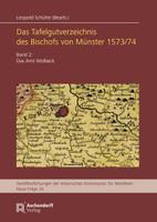 Das Tafelgutverzeichnis des Bischofs von Münster 1573/74. Band 2: Das Amt Wolbeck [Gebundene Ausgabe]