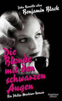 Die Blonde mit den schwarzen Augen: Roman - Black, Benjamin