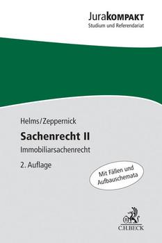 Sachenrecht II: Immobiliarsachenrecht - Helms, Tobias