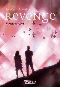 Revenge 1: Revenge. Sternensturm (Obsidian-Spin-off) - Jennifer L. Armentrout  [Gebundene Ausgabe]