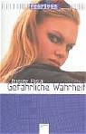 Fearless 07. Gefährliche Wahrheit. Mädchen ohne Angst - Francine Pascal