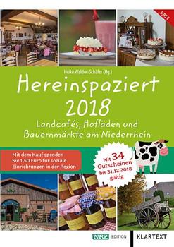 Hereinspaziert 2018. Landcafés, Hofläden und Bauernmärkte am Niederrhein [Taschenbuch]