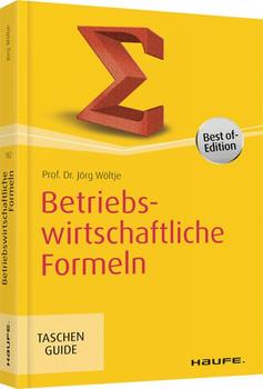 Betriebswirtschaftliche Formeln - Jörg Wöltje  [Taschenbuch]