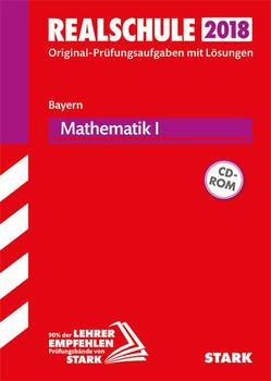 Original-Prüfungen Realschule - Mathematik I - Bayern [Taschenbuch]