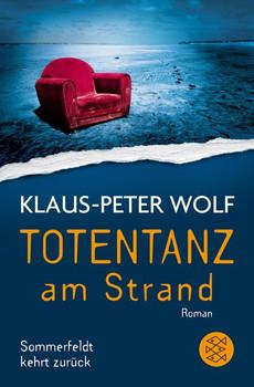 Totentanz am Strand. Sommerfeldt kehrt zurück - Klaus-Peter Wolf  [Taschenbuch]