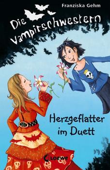 Die Vampirschwestern 04. Herzgeflatter im Duett - Franziska Gehm