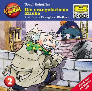 Douglas Welbat Ursel Scheffler - Kommissar Kugelblitz - Folge 2: Die orangenfarbene Maske