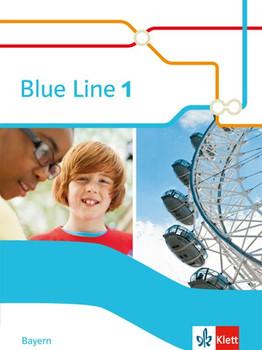 Blue Line / Schülerbuch Klasse 5. Ausgabe für Bayern ab 2017 [Gebundene Ausgabe]