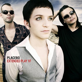 Placebo - Extended Play 07