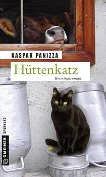Hüttenkatz. Frau Merkel und das mörderische Klassentreffen - Kaspar Panizza  [Taschenbuch]