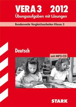 Vergleichsarbeiten Grundschule: Vergleichsarbeiten VERA 3. Klasse Grundschule Deutsch 3. Klasse