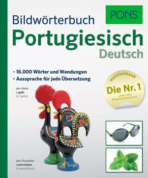 PONS Bildwörterbuch Portugiesisch. 16.000 Wörter und Wendungen. Aussprache für jede Übersetzung. [Taschenbuch]
