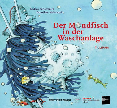 """Der Mondfisch in der Waschanlage. Sonderausgabe """"Das Junge Buch für die Stadt"""" (Köln 2019) - Andrea Schomburg  [Gebundene Ausgabe]"""