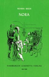 Nora oder Ein Puppenheim: Schauspiel in drei Akten - Henrik Ibsen