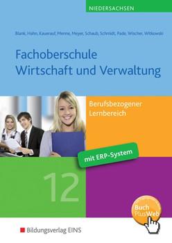 Fachoberschule Wirtschaft und Verwaltung: Berufsbezogener Lernbereich: Schülerband Klasse 12 - Blank, Andreas