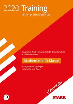STARK Lösungen zu Training Mittlerer Schulab- schluss 2020 - Mathe 10. Kl.- Haupt. EK/ Gesamtschule EK/Sekundarschule - NRW [Taschenbuch]
