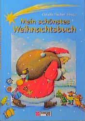 Mein schönstes Weihnachtsbuch - Claudia Tischer