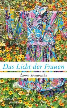 Das Licht der Frauen - Żanna Słoniowska  [Gebundene Ausgabe]