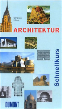 DuMont Schnellkurs Architektur. - Christoph Höcker