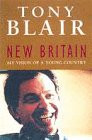 New Britain: My Vision of a Young Country - Blair, Tony