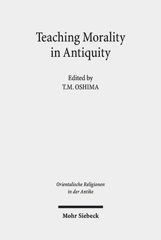 Teaching Morality in Antiquity. Wisdom Texts, Oral Traditions, and Images [Gebundene Ausgabe]