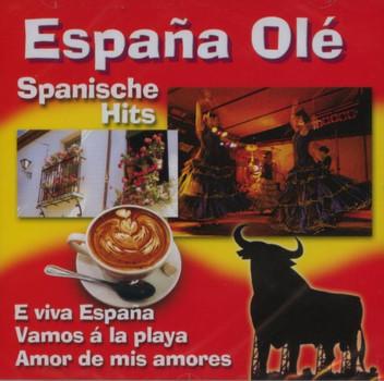 Espana Ole - Espana Ole - Spanische Hits