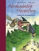 Abrakadabra Hexenflug. Zauberhafte Hexengeschichten - Julian Jusim