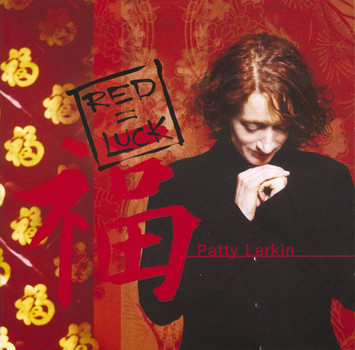 Patty Larkin - Red=luck
