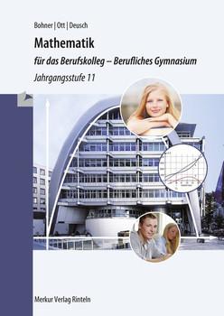 Mathematik für das Berufskolleg - Berufliches Gymnasium. Jahrgangsstufe 11 (NRW) - Roland Ott  [Taschenbuch]