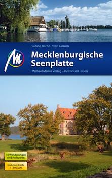 Mecklenburgische Seenplatte Reiseführer Michael Müller Verlag. Reiseführer mit vielen praktischen Tipps. - Sabine Becht [Taschenbuch]
