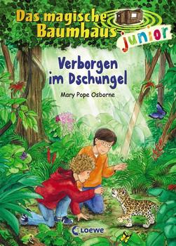 Das magische Baumhaus junior: Verborgen im Dschungel - Mary Pope Osborne [Gebundene Ausgabe]